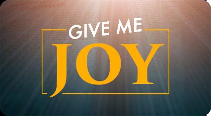 Give Me Joy